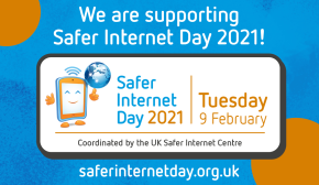 Safer Internet Day 9th February 2021